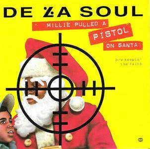 De La Soul - Millie Pulled A Pistol On Santa (US CD5) (1991) {Tommy Boy} **[RE-UP]**
