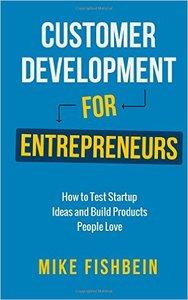 Mike Fishbein - Customer Development for Entrepreneurs