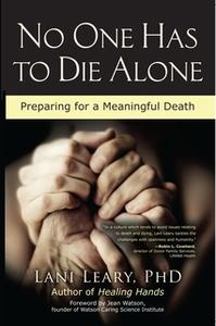 «No One Has to Die Alone» by Lani Leary