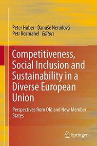 Competitiveness, Social Inclusion and Sustainability in a Diverse European Union (repost)