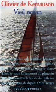 "Olivier de Kersauson, ""Vieil océan"""
