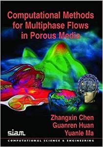 Computational Methods for Multiphase Flows in Porous Media