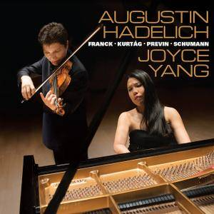 Augustin Hadelich & Joyce Yang - Franck, Kurtág, Previn & Schumann: Music for Violin & Piano (2016)