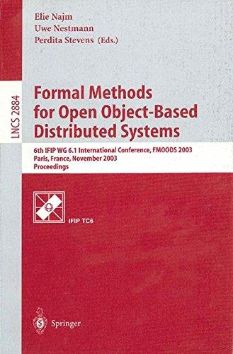 Formal Methods for Open Object-Based Distributed Systems: 6th IFIP WG 6.1 International Conference, FMOODS 2003, Paris, France,