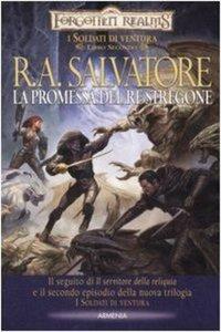 R.A. Salvatore - I soldati di ventura 02. La promessa del re stregone (Repost)
