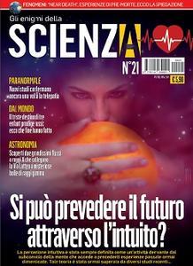 Gli Enigmi della Scienza N.21 - Maggio 2019