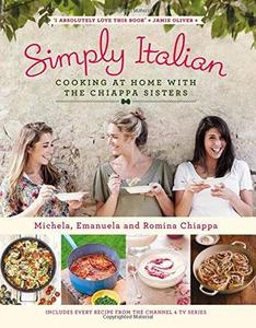 Simply Italian: Cooking at Home with the Chiappa Sisters (repost)
