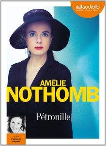 """Amélie Nothomb, """"Pétronille"""""""