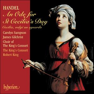 Robert King, The King's Consort - Handel: An Ode for St Cecilia's Day (2004)