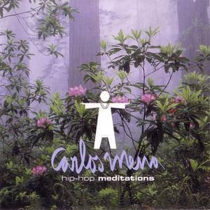 Carlos Mena - Hip-Hop Meditations (2004) {Bomb Hip-Hop} **[RE-UP]**