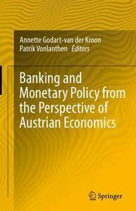Banking and Monetary Policy from the Perspective of Austrian Economics (repost)