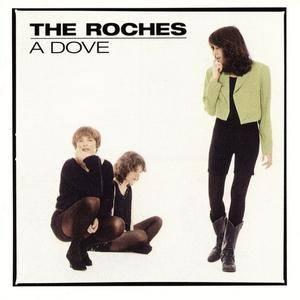 The Roches - A Dove (1992)