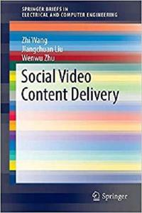 Social Video Content Delivery  [Repost]