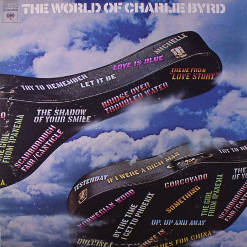 Charlie Byrd - The World Of Charlie Byrd (1973) {vinyl rip}