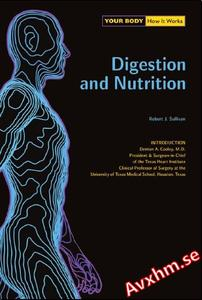 Digestion and Nutrition (Your Body How It Works)