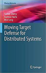 Moving Target Defense for Distributed Systems (Wireless Networks) [Repost]