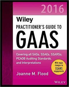 Practitioner's Guide to GAAS 2016: (repost)