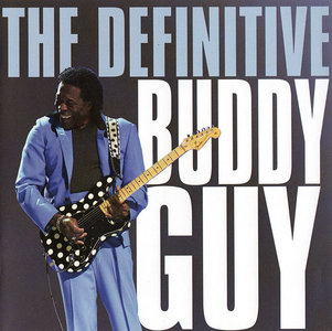 Buddy Guy - The Definitive Buddy Guy (2009) [Re-Up]