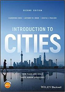Introduction to Cities: How Place and Space Shape Human Experience Ed 2
