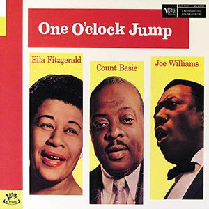 Count Basie and Ella Fitzgerald and Joe Williams - One O'Clock Jump (Expanded Edition) (1957/1999)