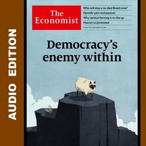 The Economist • Audio Edition • 31 August 2019