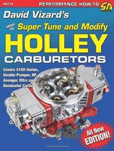 David Vizards Holley Carburetors: How to Super Tune & Modify (sa Design) (performance How To)