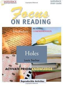 Holes: Focus on Reading (Saddleback's Focus on Reading Study Guides)