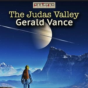 «The Judas Valley» by Robert Silverberg,Randall Garrett,Gerald Vance