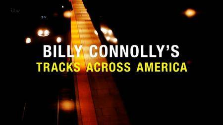 ITV - Billy Connolly's Tracks Across America: Series 1 (2016)