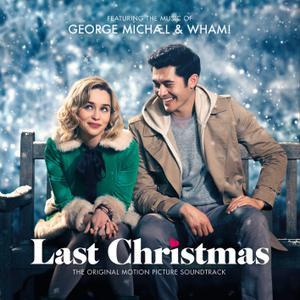 George Michael - George Michael & Wham! Last Christmas: The Original Motion Picture Soundtrack (2019) [24/44]