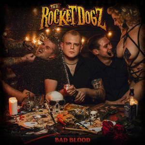 The Rocket Dogz - Bad Blood (2018)