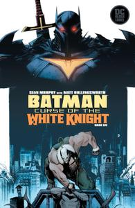 Batman-Curse Of The White Knight 06 of 08 2020