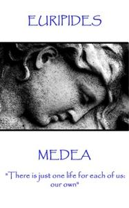 «Medea» by Euripides
