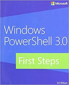 Windows PowerShell 3.0 First Steps (Repost)