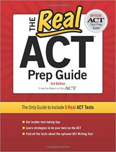 The Real ACT Prep Guide: The Only Guide to Include 5 Real Act Tests Ed 3