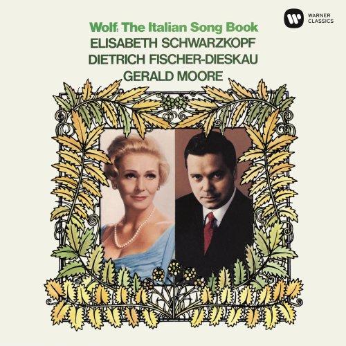 Elisabeth Schwarzkopf, Dietrich Fischer-Dieskau & Gerald Moore - Wolf: The Italian Songbook (2019)