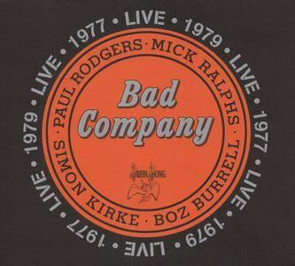 Bad Company - Live 1977 & 1979 (2016) {2CD Rhino-Swan Song 081227952334}