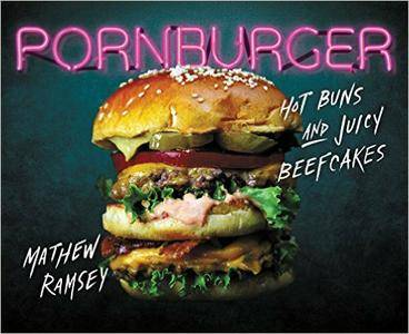 PornBurger: Hot Buns and Juicy Beefcakes