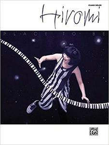 Hiromi -- Place to Be: Piano Solos [Repost]