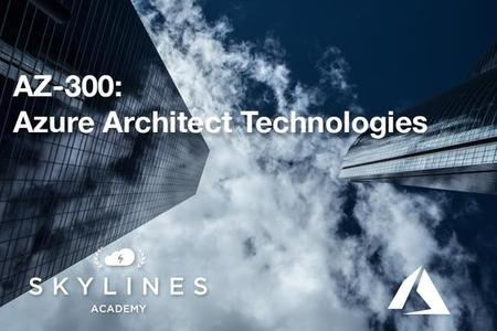 Microsoft AZ-300 Certification Course: Azure Architect Technologies