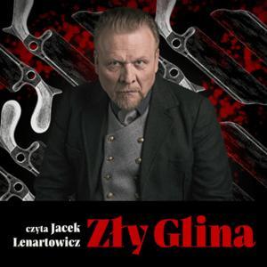 «Zły glina - S1E10» by Andrzej W. Sawicki