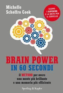 Michelle Schoffro Cook - Brain power in 60 secondi