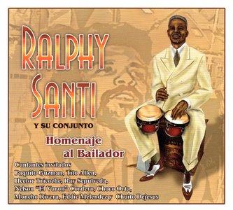 Ralphy Santi Y Su Conjunto - Homenaje Al Bailador   (2012)