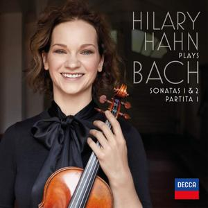 Hilary Hahn - Hilary Hahn plays Bach: Violin Sonatas Nos. 1 & 2; Partita No. 1 (2018)