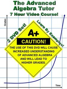 Math Tutor DVD - The Advanced Algebra [repost]