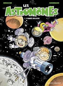 Les Astromômes - Tome 1 - L'année Bulleuse