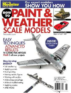 How to Paint & Weather Scale Models (FineScale Modeler Special Issue)