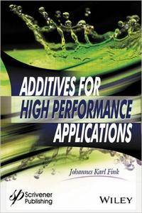 Additives for High Performance Applications