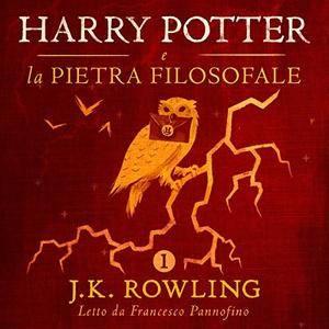 Harry Potter e la pietra filosofale (Harry Potter 1) [Audiobook]