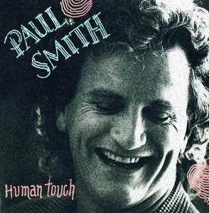 Paul Smith - Human Touch (1991)